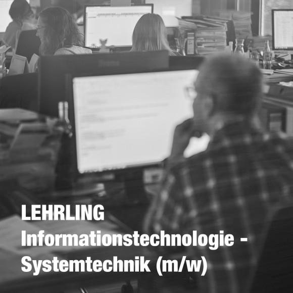 LEHRLING Informationstechnologie – Systemtechnik (m/w)
